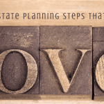 Four Estate Planning Steps That Spell Love